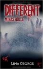 Different - Minas Hölle - Thriller - Lina George