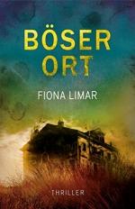 Böser Ort - Thriller - Fiona Limar