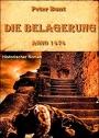 Die Belagerung -  Peter Bunt