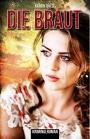 Die Braut - Katrin Thiele