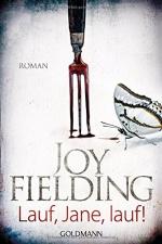 Lauf, Jane, lauf! - Joy Fielding