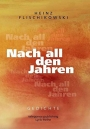 Nach all den Jahren - Lyrik - Heinz Flischikowski
